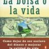 La Bolsa o la Vida: Pensar con Independencia Financiera